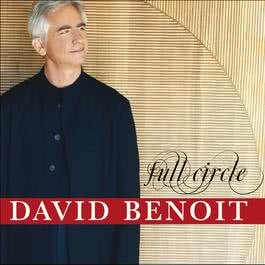 Full Circle 2006 David Benoit