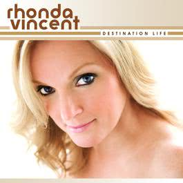 Destination Life 2009 Rhonda Vincent