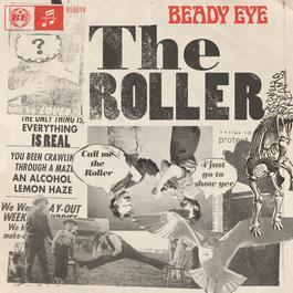 The Roller 2011 Beady Eye