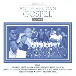 The Best Of South African Gospel Vol. 2 2010 Various Artists