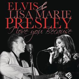 I Love You Because ((Duet)) 2012 Elvis Presley