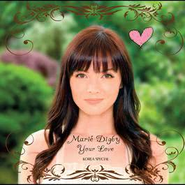 Your Love 2012 Marié Digby