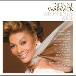 My Friends & Me 2010 Dionne Warwick