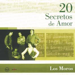 20 Secretos De Amor - Los Moros 2004 Los Moros