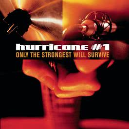 Only The Strongest Will Survive 1999 Hurricane #1