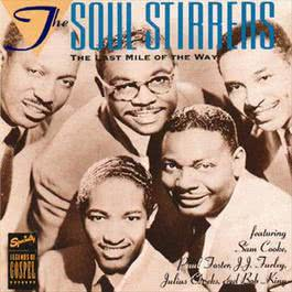 The Last Mile Of The Way 1994 The Soul Stirrers