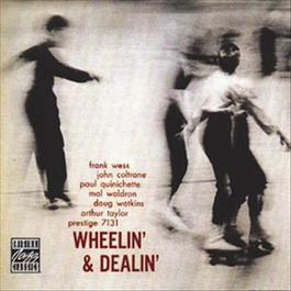 Wheelin' & Dealin' 2006 John Coltrane