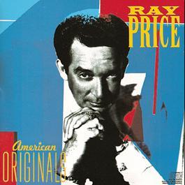 American Originals 1989 Ray Price