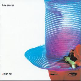 High Hat 1989 Boy George