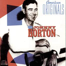American Originals 1989 Johnny Horton