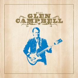 Meet Glen Campbell 2012 Glen Campbell