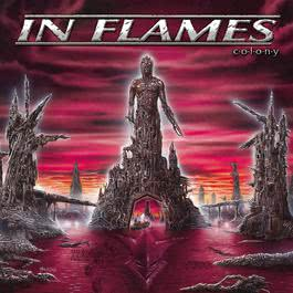 Colony (Reissue 2014) 2014 In Flames