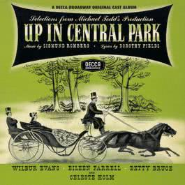 Up In Central Park/Arms And The Girl 2010 Soundtrack; Dorothy Fields; Sigmund Romberg
