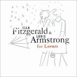Ella & Louis For Lovers 2005 Ella Fitzgerald