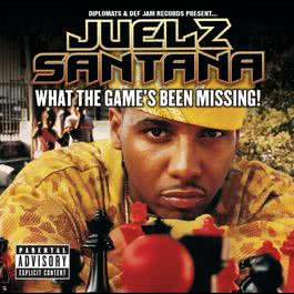 What The Game's Been Missing! 2005 Juelz Santana
