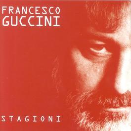 Stagioni 2000 Francesco Guccini