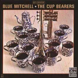 The Cup Bearers 1993 Blue Mitchell