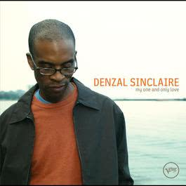 My One And Only Love 2006 Denzal Sinclaire
