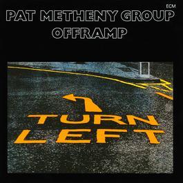 Offramp 1982 Pat Metheny