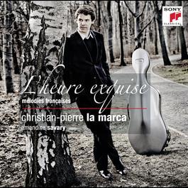 L'heure Exquise 2011 Christian-Pierre La Marca