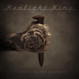 Something For The Pain 2012 Redlight King