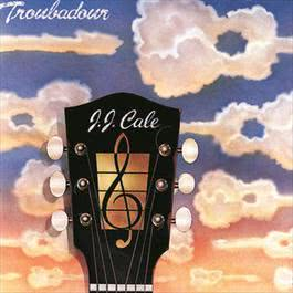 Troubadour 1976 J.J. Cale