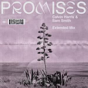 Promises (Extended Mix) 2018 Calvin Harris; Sam Smith