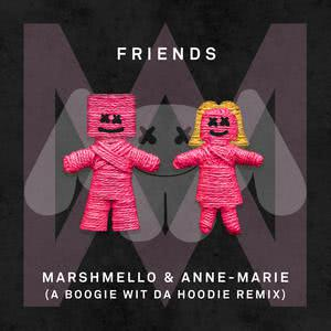 FRIENDS (A Boogie Wit Da Hoodie Remix) 2018 Marshmello; Anne-Marie
