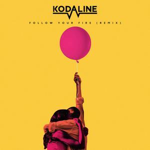 Follow Your Fire (Syn Cole Remix) 2018 Kodaline