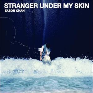 Stranger Under My Skin 2011 Eason Chan