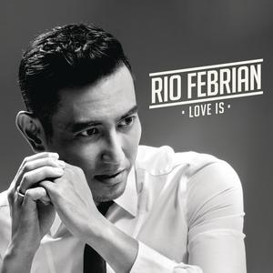 Love Is dari Rio Febrian
