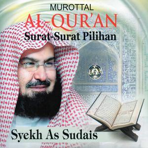 Murottal Al Quran Surat-Surat Pilihan dari SYEKH AS SUDAIS