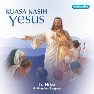 Kuasa Kasih Yesus dari Ir. Niko Njotorahardjo