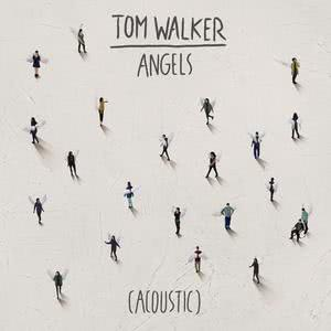 Angels (Acoustic) 2018 Tom Walker