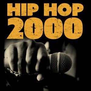 Hip Hop 2000 2017 Various Artists; Various Artists