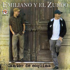 Cantor De Esquina 2009 Emiliano Y El Zurdo