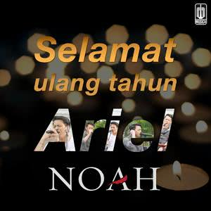 Selamat Ulang Tahun Ariel NOAH dari Peterpan