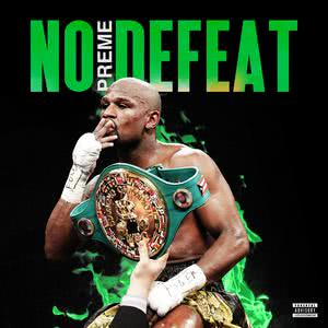 No Defeat 2018 Preme