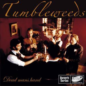 Dead Mans Hand dari Tumbleweeds