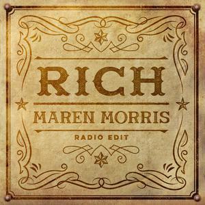 Rich (Radio Edit) 2018 Maren Morris