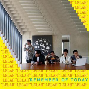 Lelah dari Remember of Today