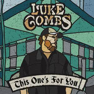 This One's for You 2017 Luke Combs