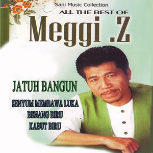 All The Best Of Meggi.Z dari Meggi z