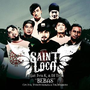 Bebas - Single dari Saint Loco