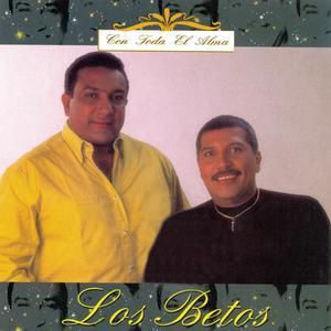 Con Toda El Alma 2012 Los Betos