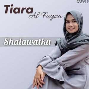 Shalawatku dari Tiara Al-Fayza