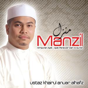 Manzil, Himpunan Ayat-Ayat Penawar Dari Al-Quran dari Ustaz Khairul Anuar Al-Hafiz