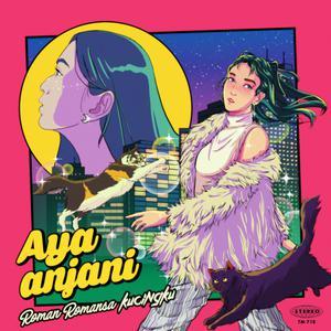 Roman Romansa / Kucingku 2018 Aya Anjani