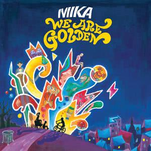 We Are Golden 2009 Mika
