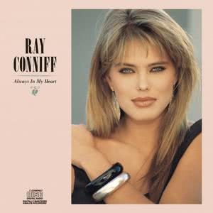 Always In My Heart 1988 Ray Conniff